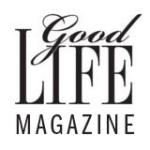 Good Life Magazine
